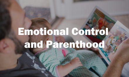 Emotional Control and Parenthood