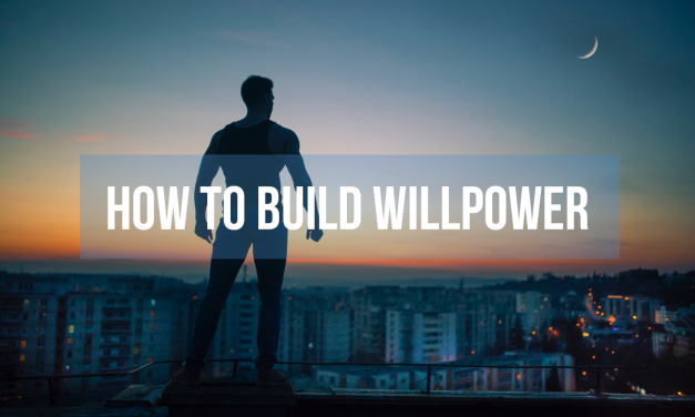 How to build willpower
