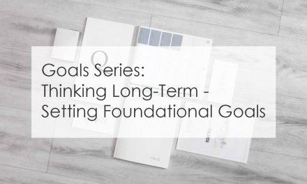 Thinking Long-Term: Setting Foundational Goals