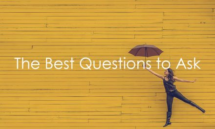 The Best Questions to Ask
