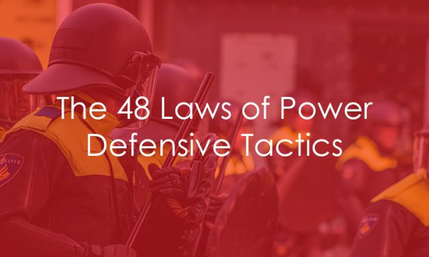 The 48 Laws of Power – Defensive Tactics