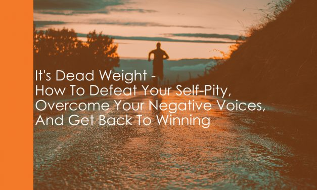 How To Defeat Self-Pity