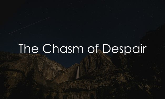 The Chasm of Despair